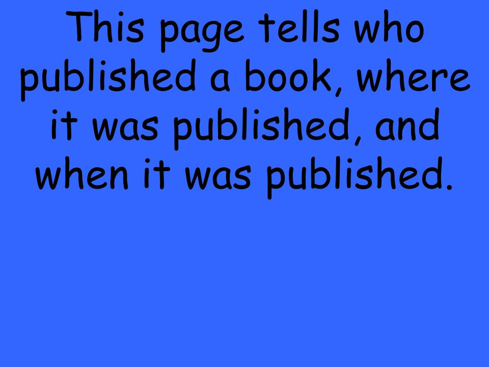 This page tells who published a book, where it was published, and when it was published.