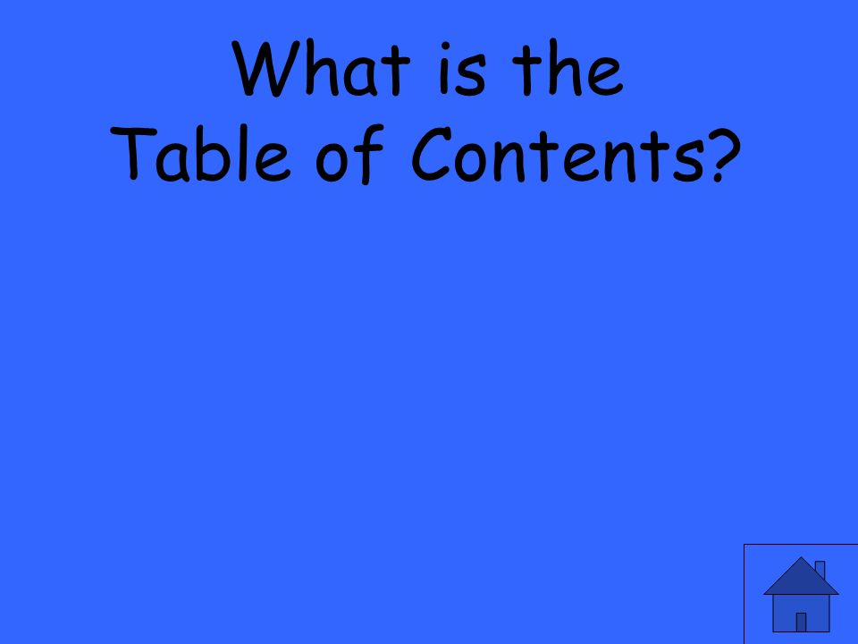 What is the Table of Contents