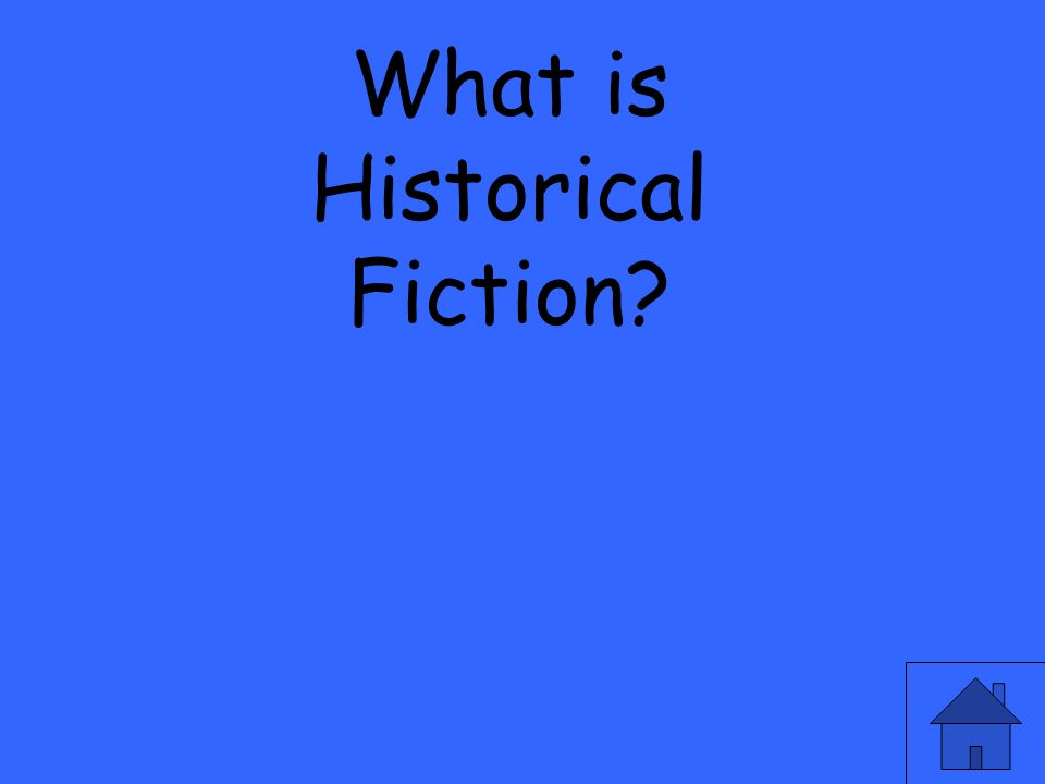 What is Historical Fiction