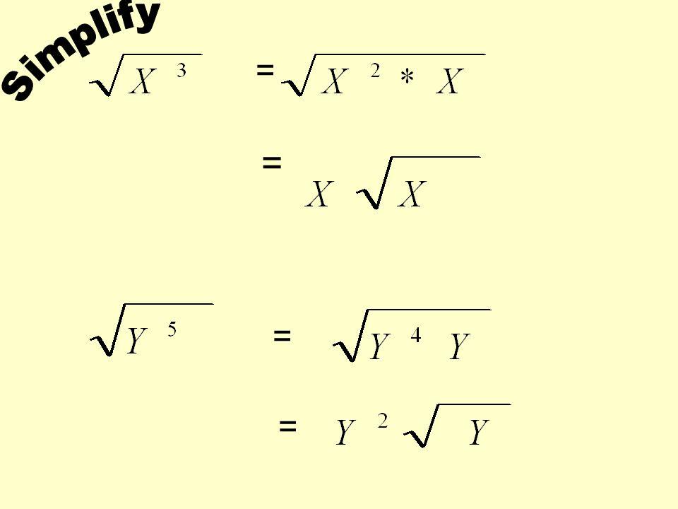 Simplify = = = =