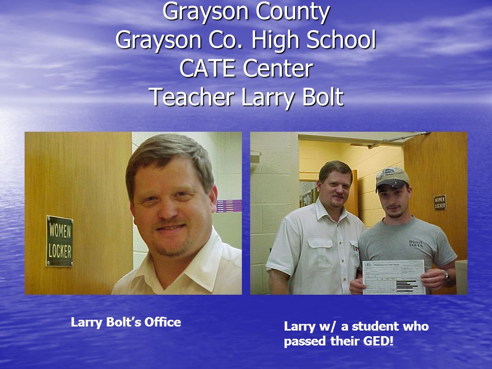 Grayson County Grayson Co. High School CATE Center Teacher Larry Bolt