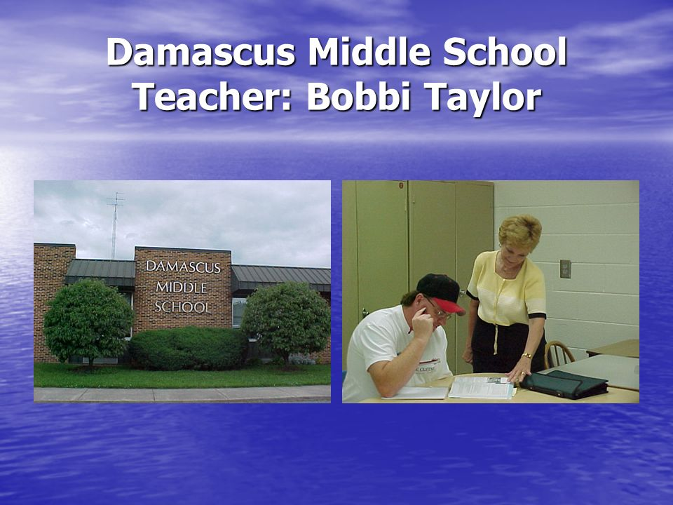 Damascus Middle School Teacher: Bobbi Taylor