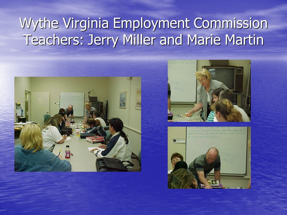 Wythe Virginia Employment Commission Teachers: Jerry Miller and Marie Martin