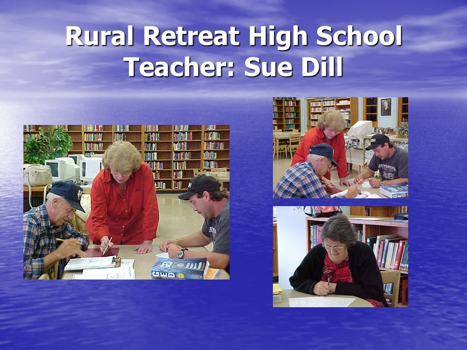 Rural Retreat High School Teacher: Sue Dill