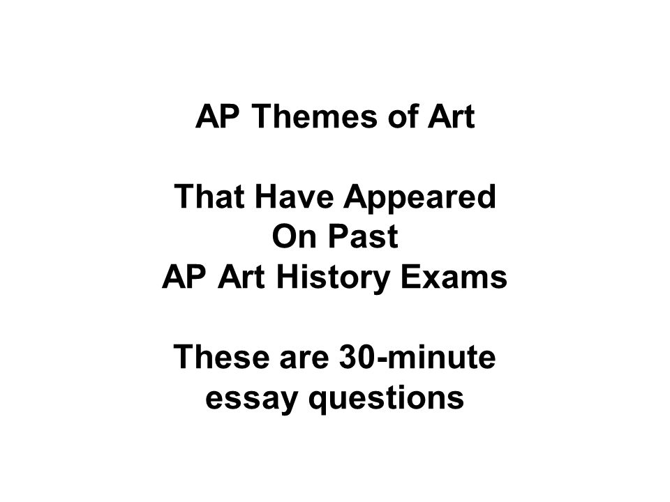 AP Art History Themes/Subthemes