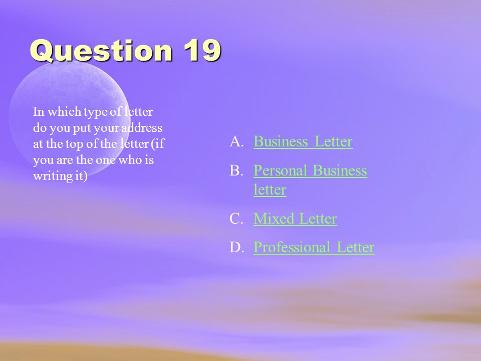 Question 19 Business Letter Personal Business letter Mixed Letter