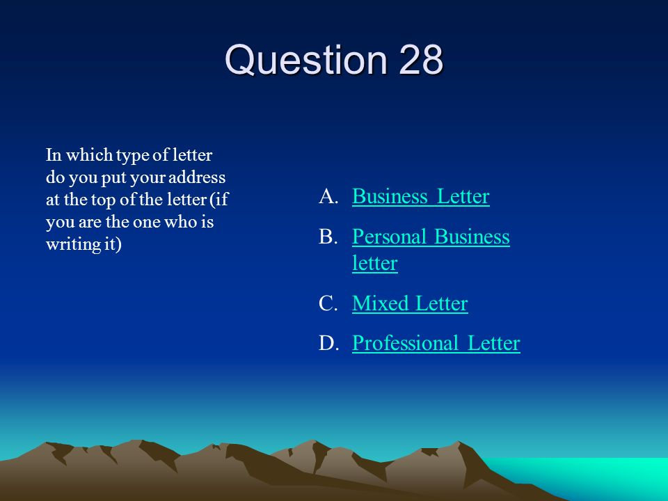 Question 28 Business Letter Personal Business letter Mixed Letter