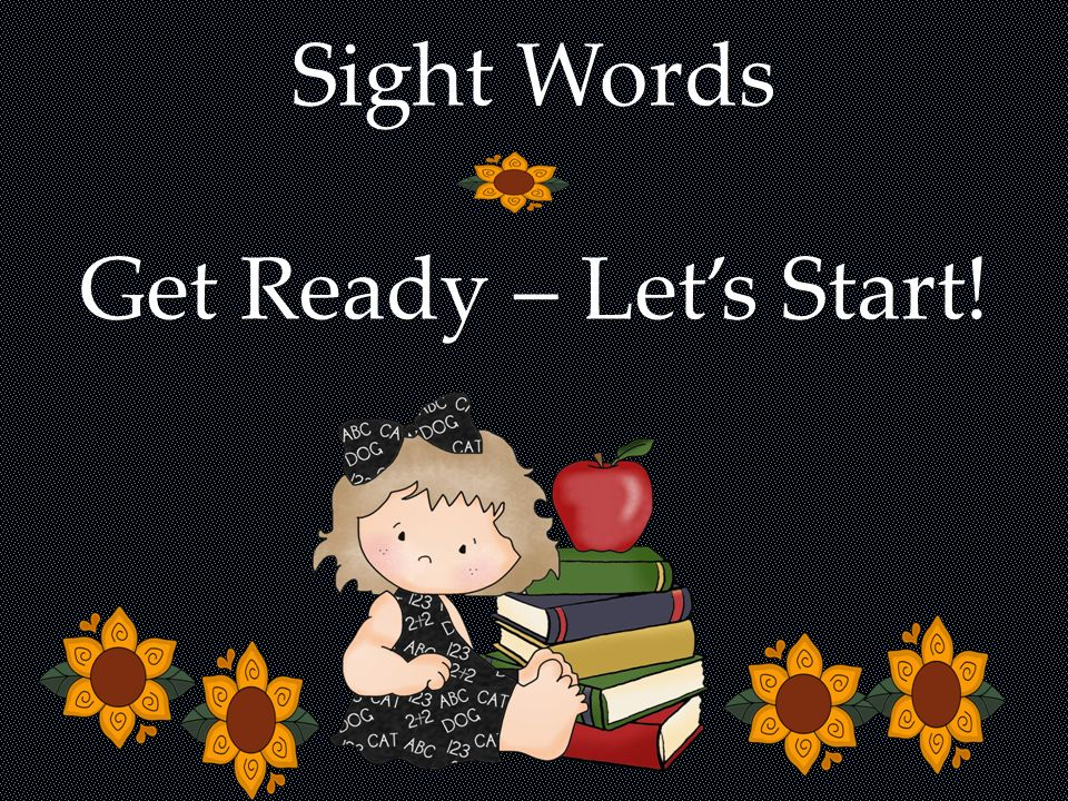 Sight Words Get Ready – Let's Start!