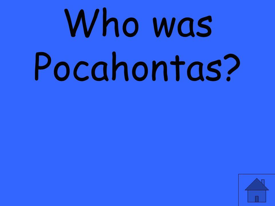 Who was Pocahontas