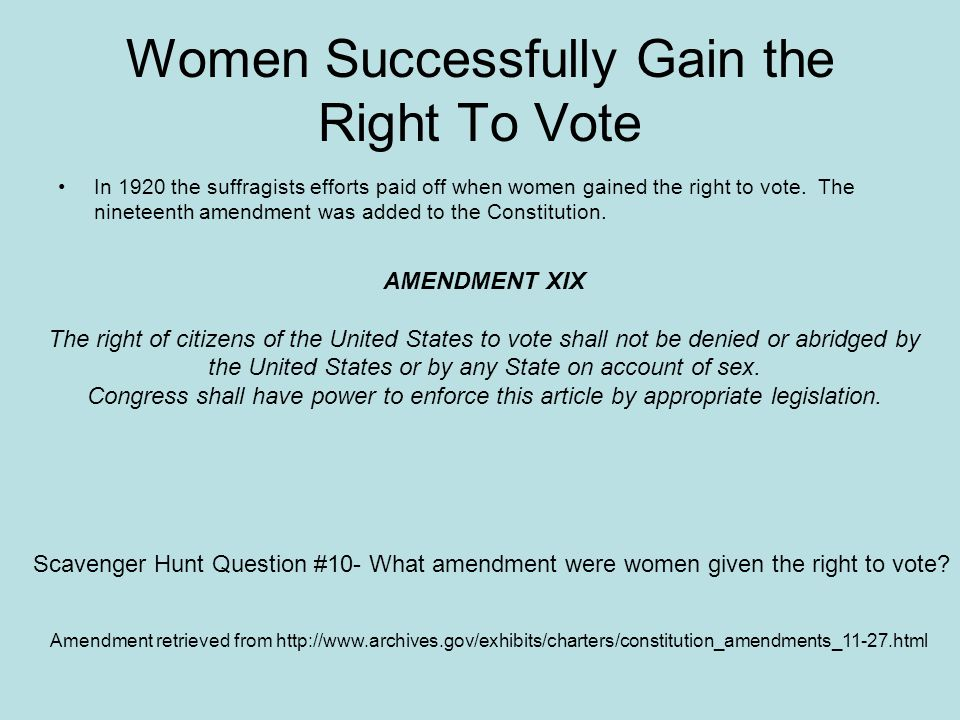 Women Successfully Gain the Right To Vote