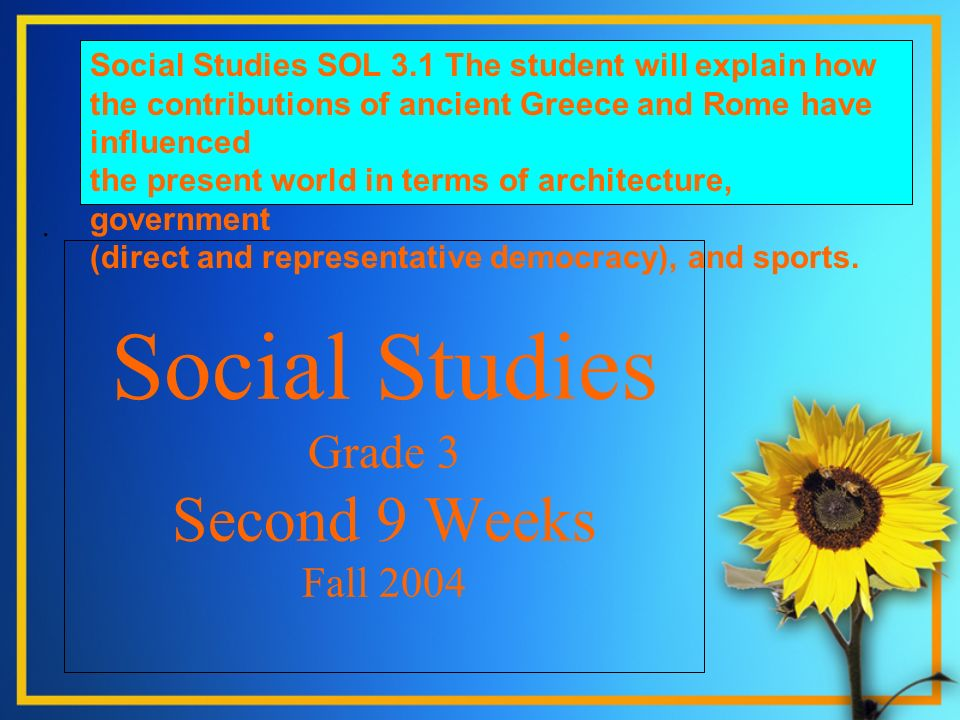 Social Studies Grade 3 Second 9 Weeks Fall 2004