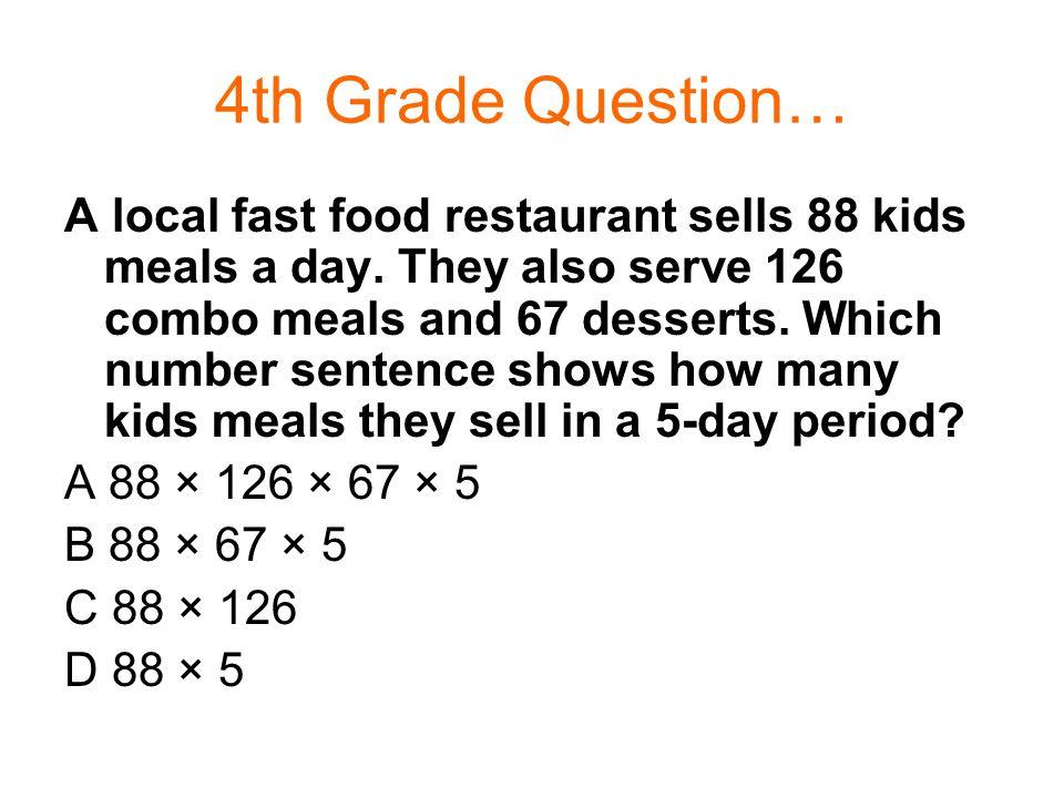 4th Grade Question…