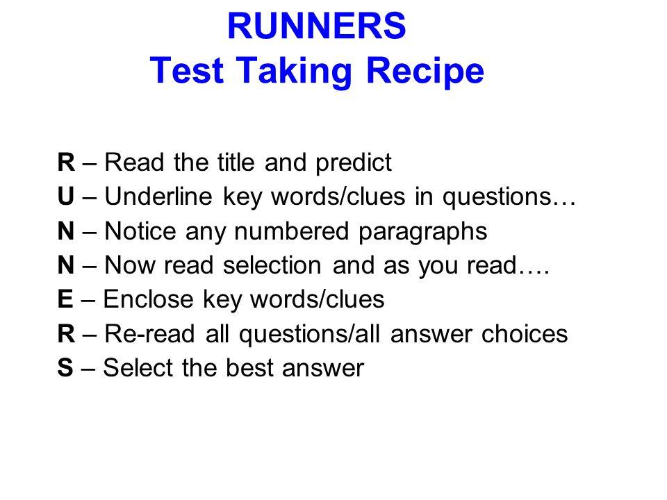 RUNNERS Test Taking Recipe