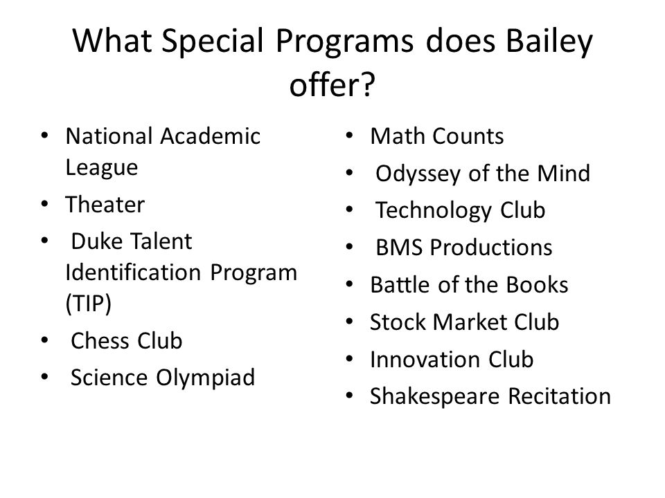 What Special Programs does Bailey offer