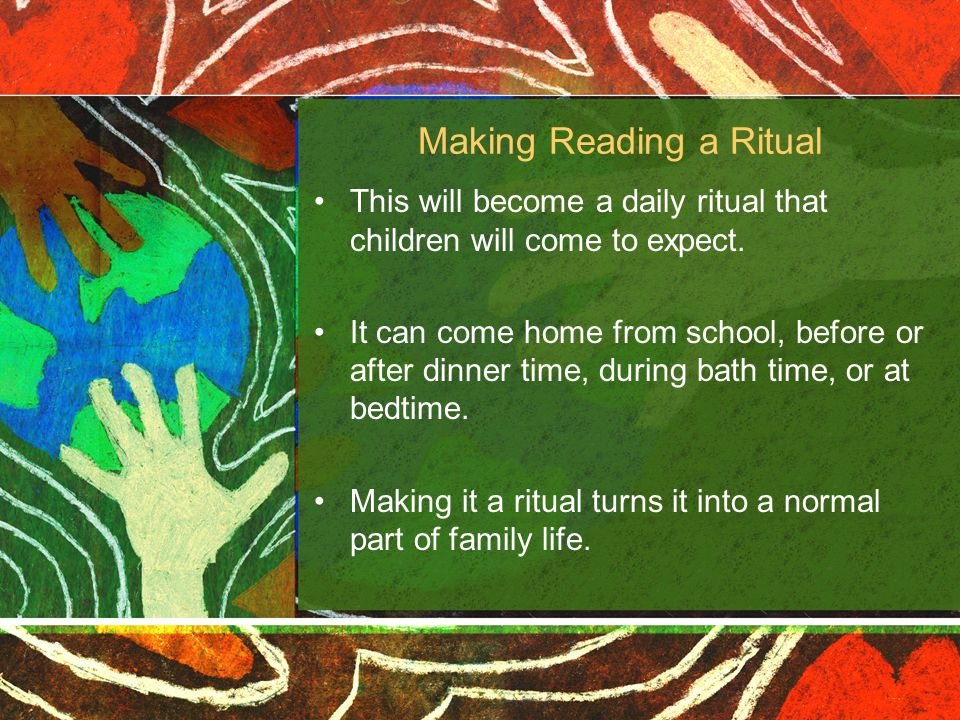 Making Reading a Ritual