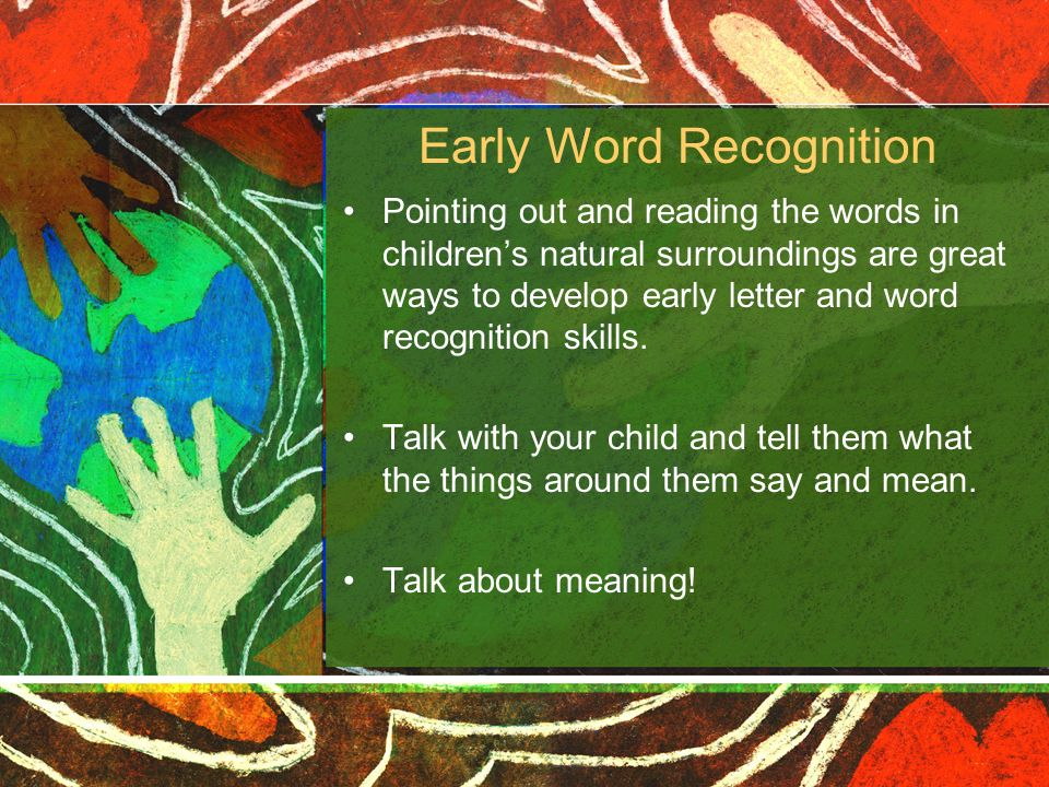 Early Word Recognition