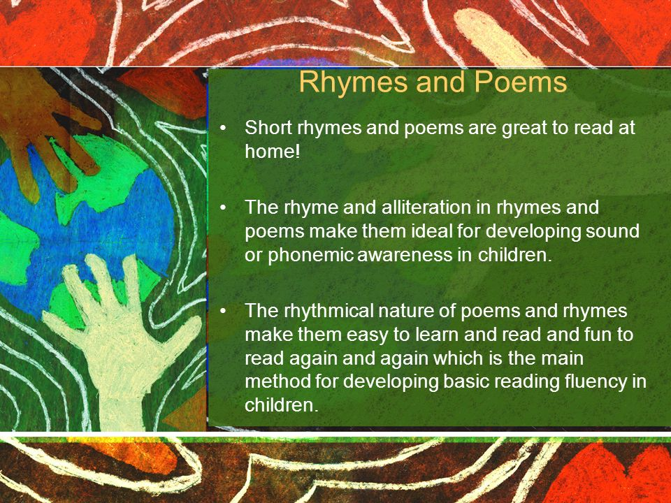 Rhymes and Poems Short rhymes and poems are great to read at home!