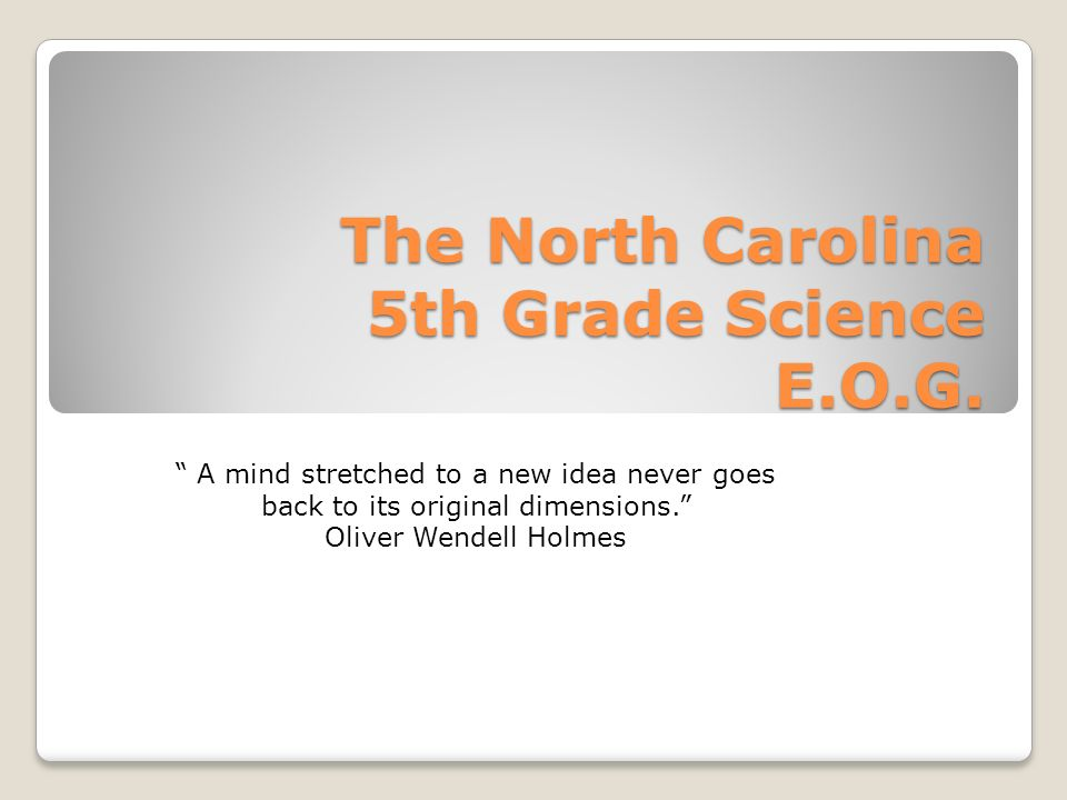 The North Carolina 5th Grade Science E.O.G.