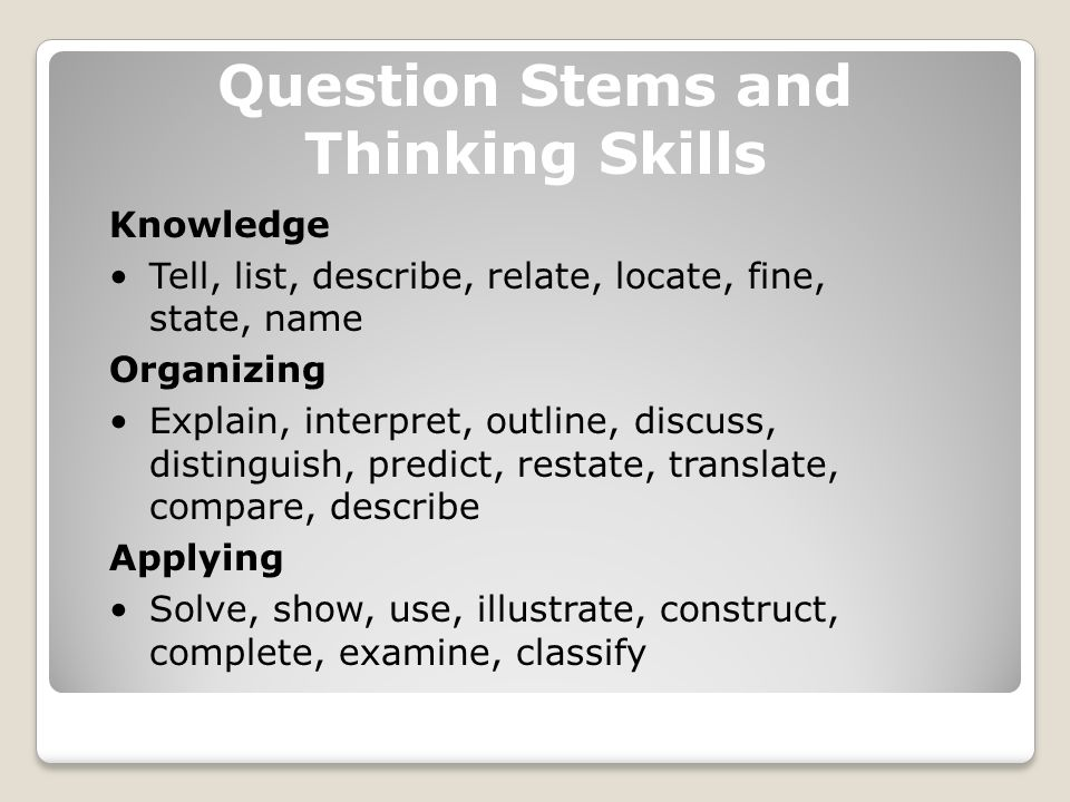 Question Stems and Thinking Skills