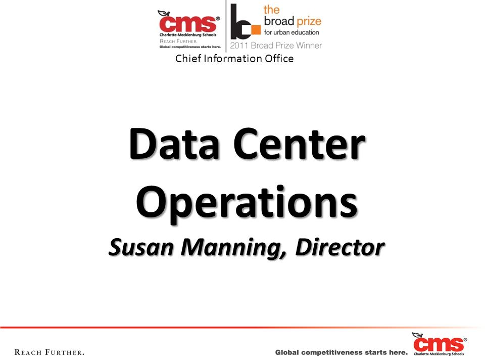 Data Center Operations Susan Manning, Director