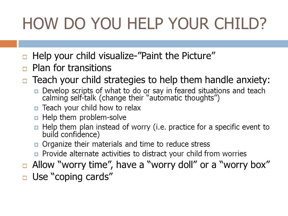 HOW DO YOU HELP YOUR CHILD