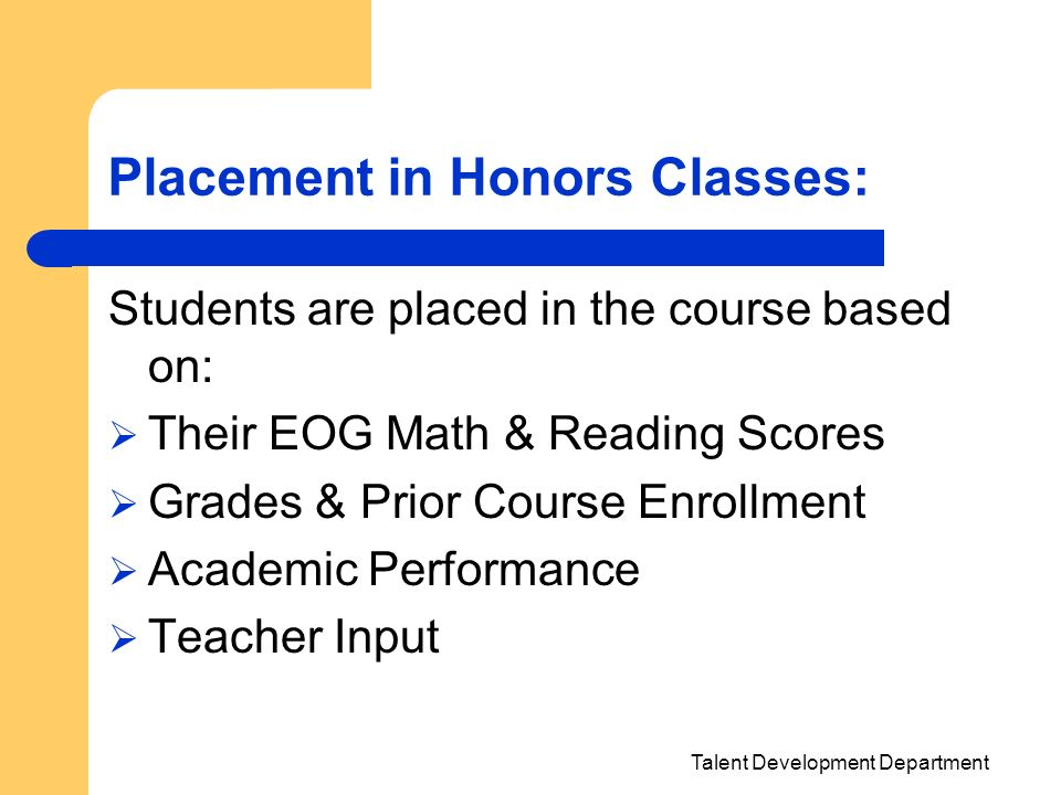 Placement in Honors Classes: