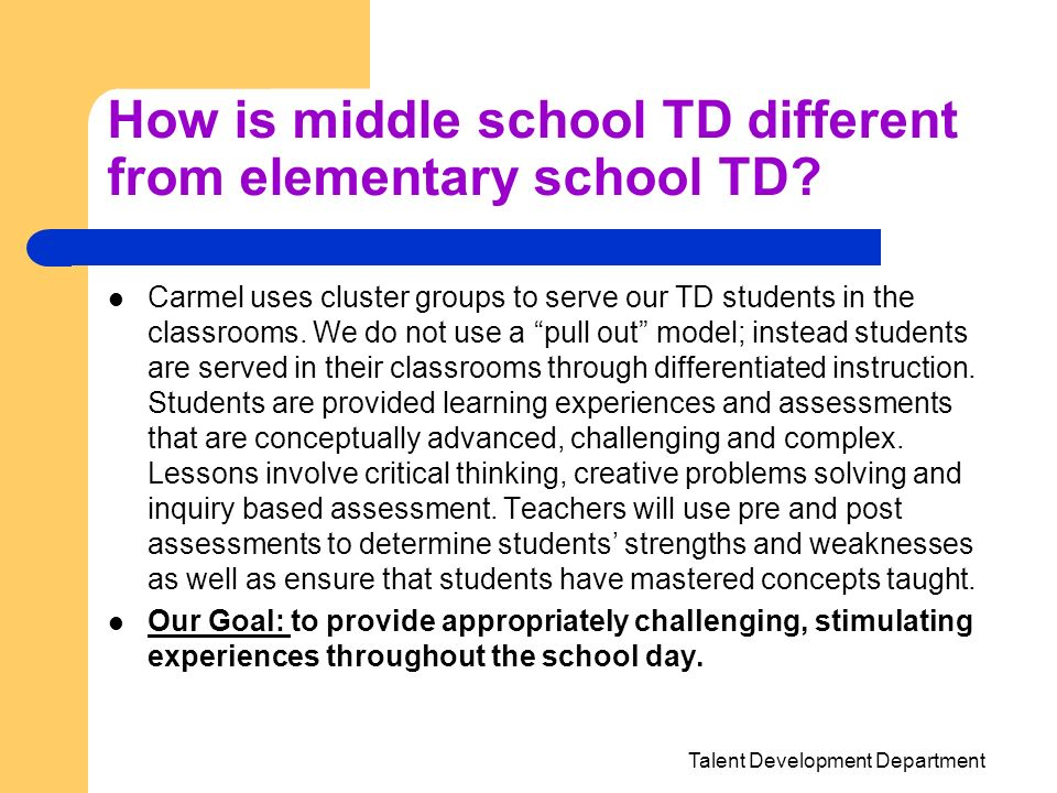 How is middle school TD different from elementary school TD
