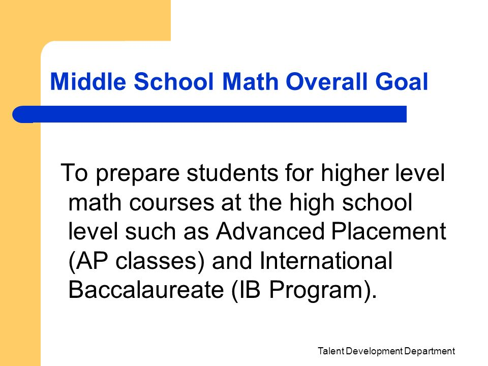 Middle School Math Overall Goal