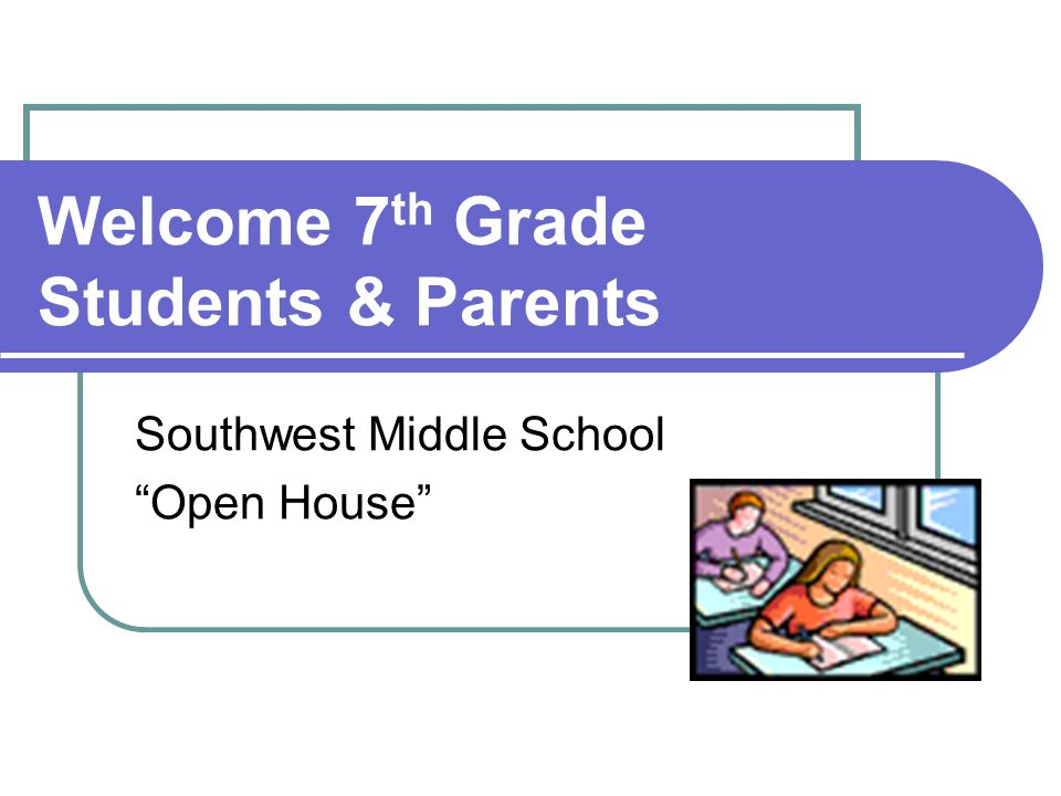 Welcome 7th Grade Students & Parents