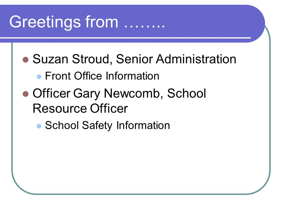 Greetings from …….. Suzan Stroud, Senior Administration