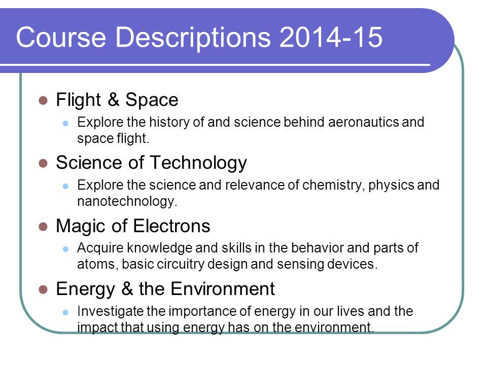 Course Descriptions 2014-15 Flight & Space Science of Technology