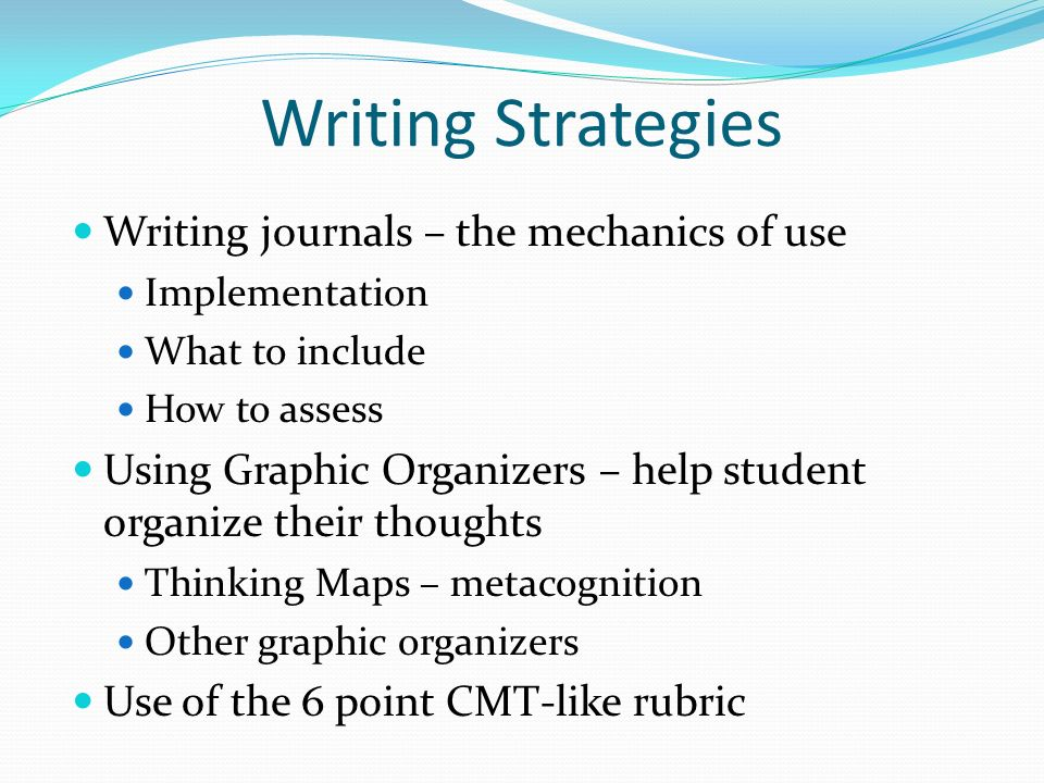 Writing Strategies Writing journals – the mechanics of use