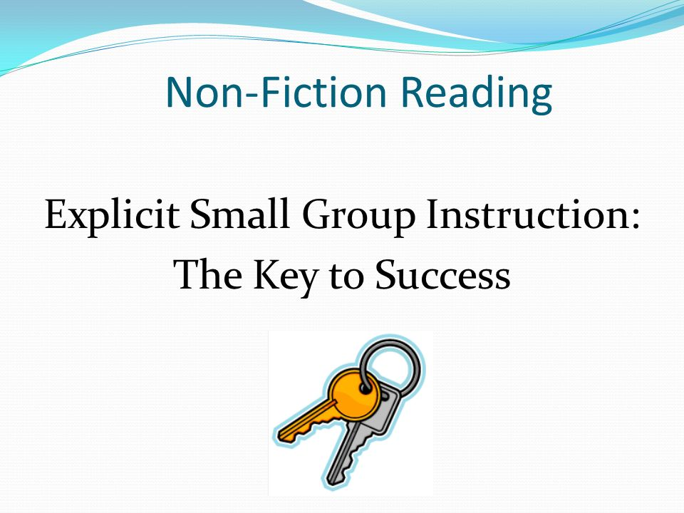 Explicit Small Group Instruction: