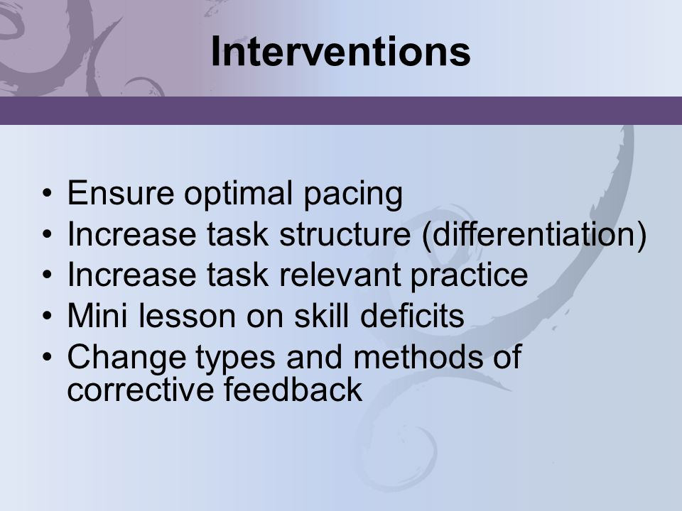 Interventions Ensure optimal pacing
