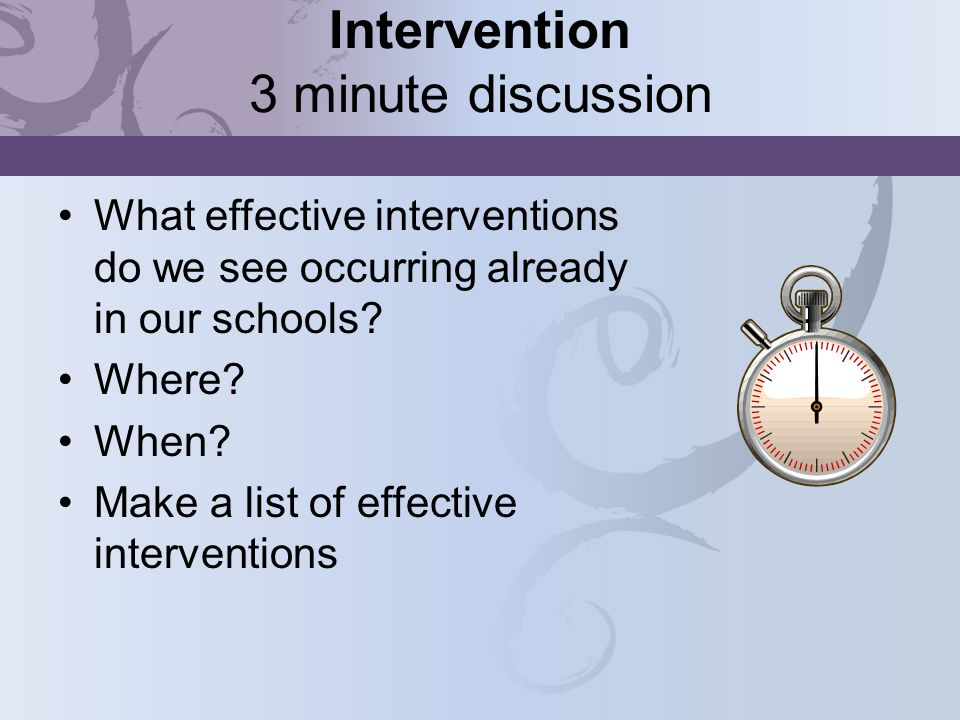 Intervention 3 minute discussion