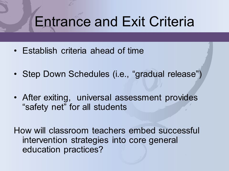 Entrance and Exit Criteria