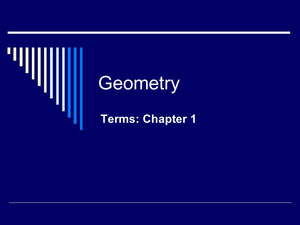 Geometry Terms: Chapter 1
