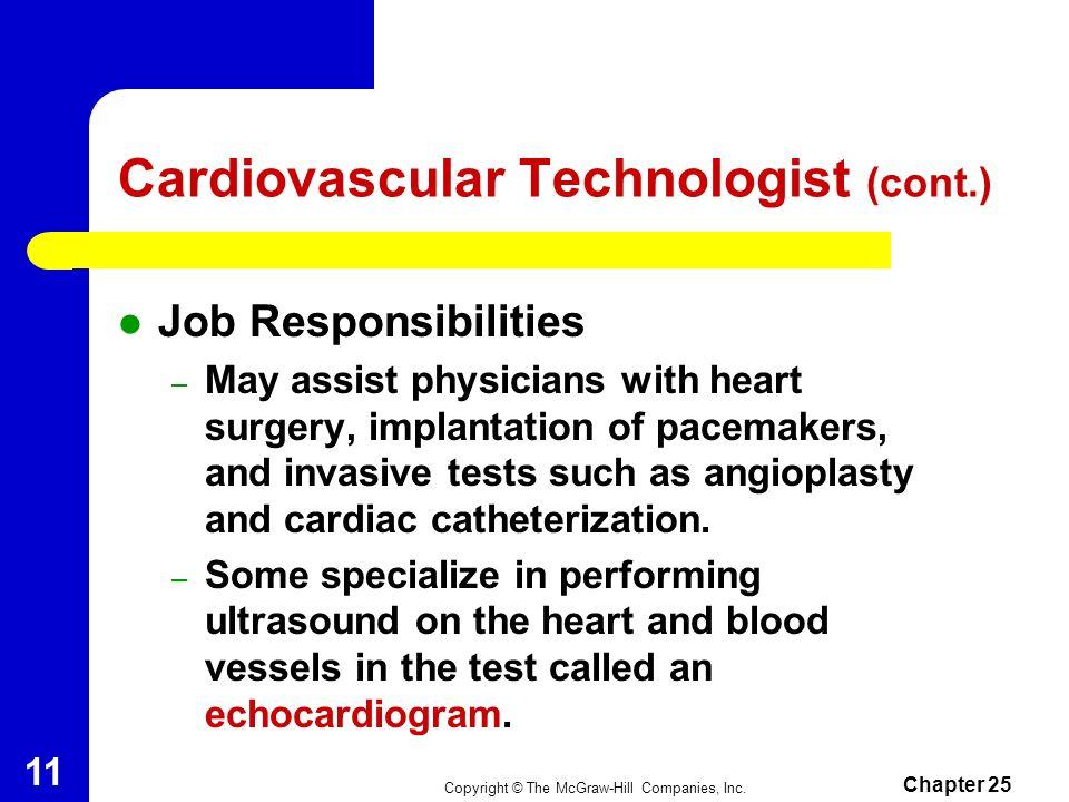 Cardiovascular Technologist (cont.)