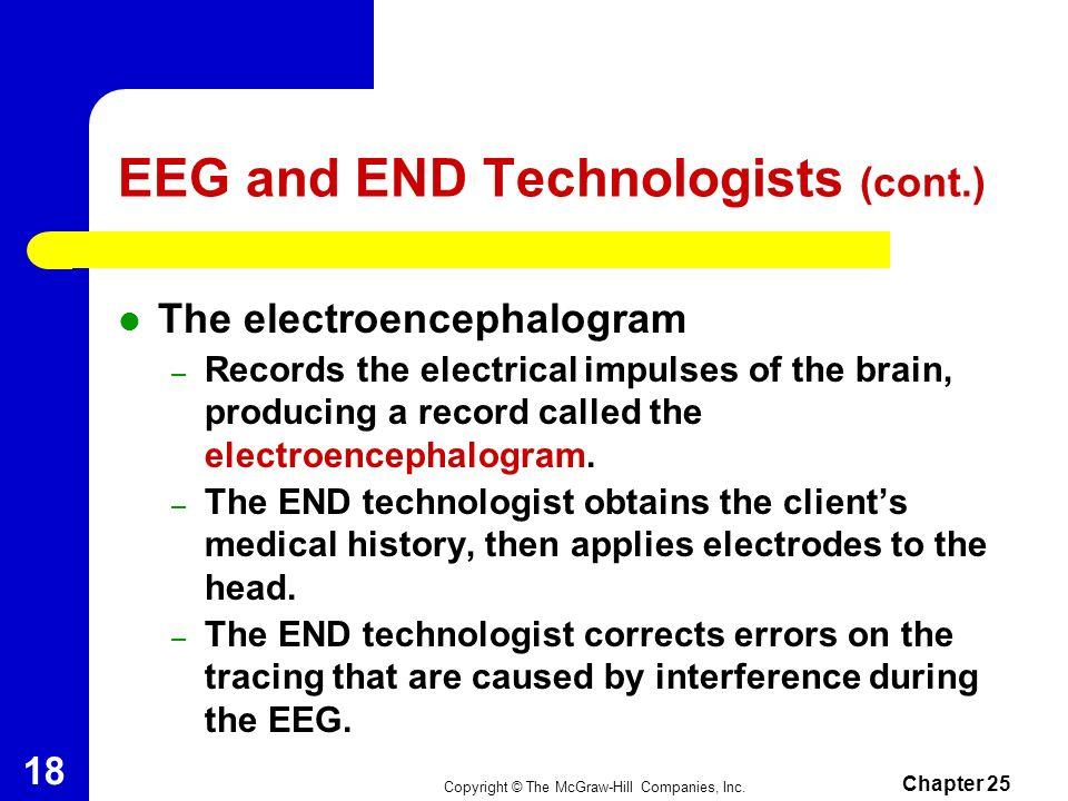 EEG and END Technologists (cont.)