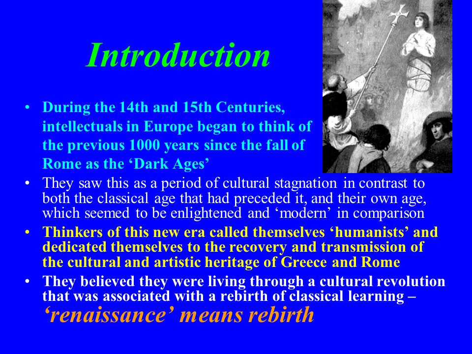 Introduction During the 14th and 15th Centuries,