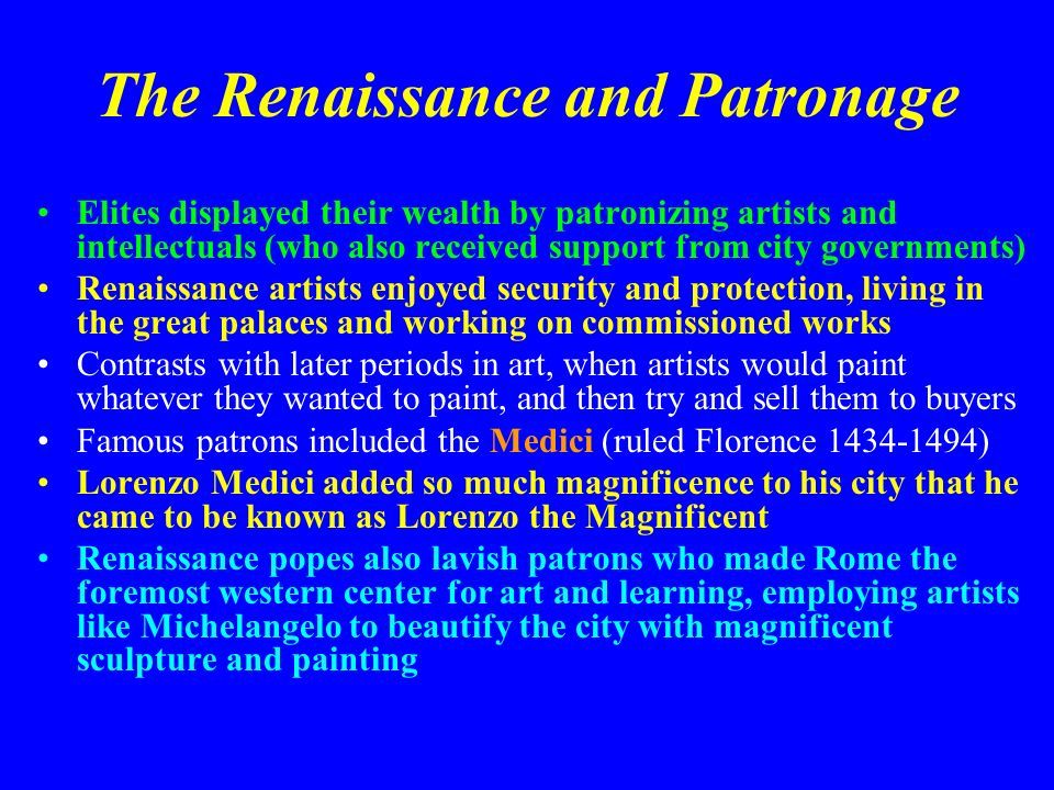 The Renaissance and Patronage