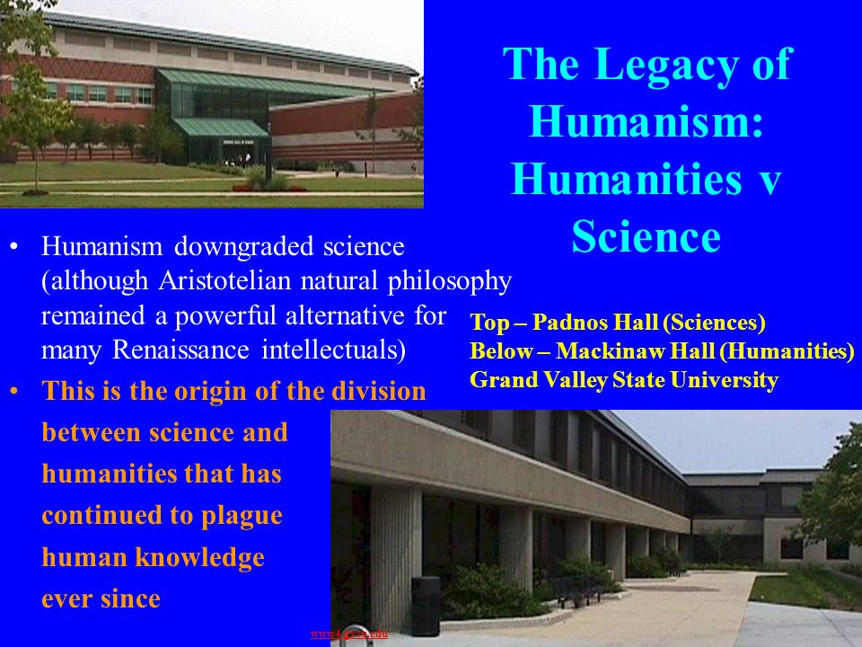 The Legacy of Humanism: Humanities v Science