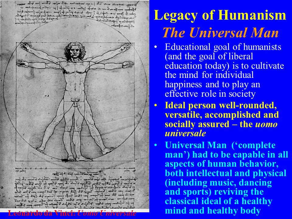 Legacy of Humanism The Universal Man