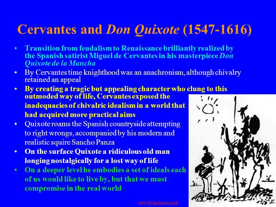 Cervantes and Don Quixote (1547-1616)