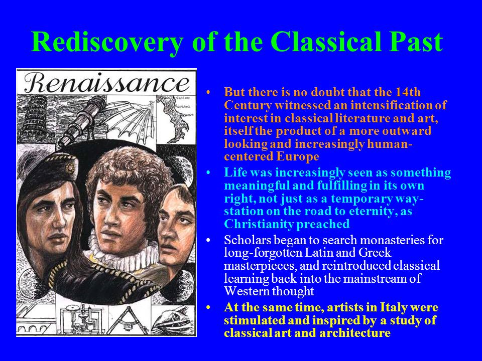 Rediscovery of the Classical Past