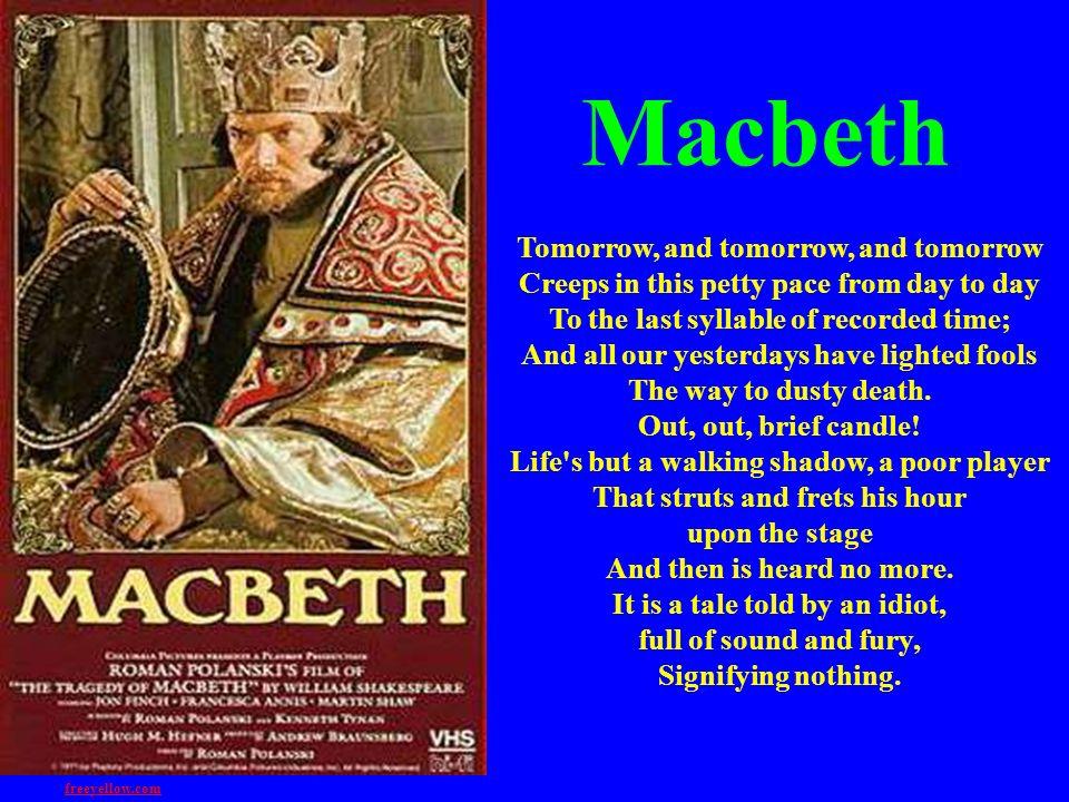 Macbeth Tomorrow, and tomorrow, and tomorrow