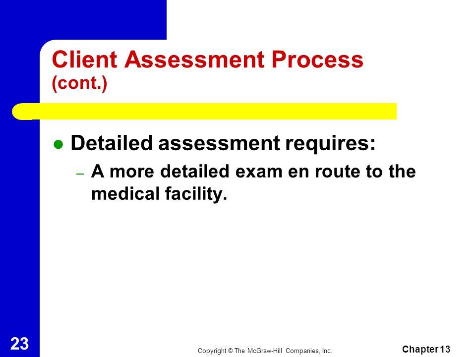 Client Assessment Process (cont.)
