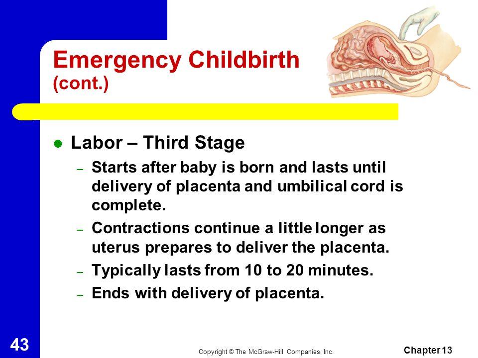 Emergency Childbirth (cont.)