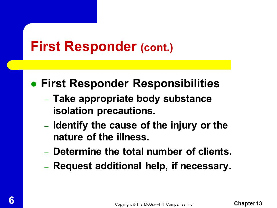 First Responder (cont.)