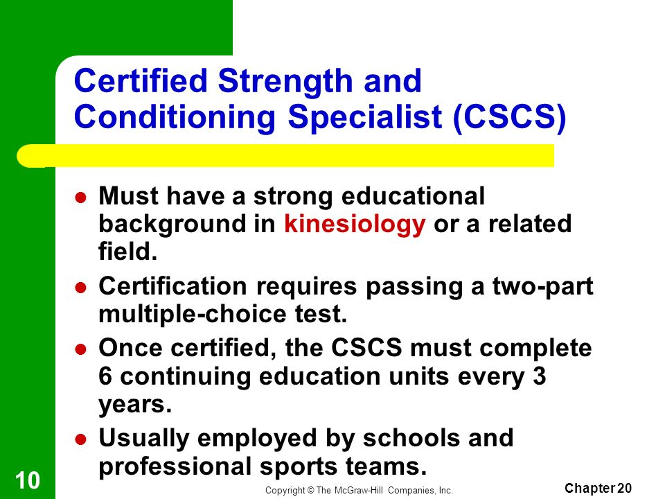 Certified Strength and Conditioning Specialist (CSCS)